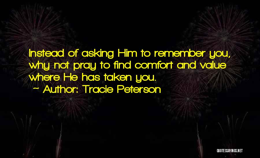 Tracie Peterson Quotes 748249