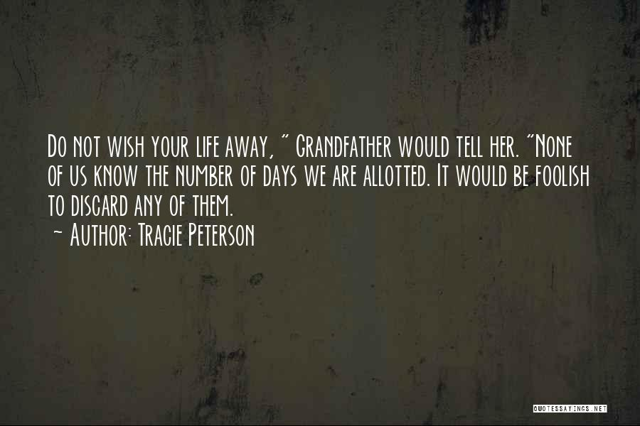 Tracie Peterson Quotes 899632