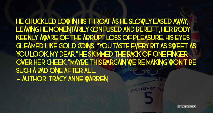 Tracy Anne Warren Quotes 1839942