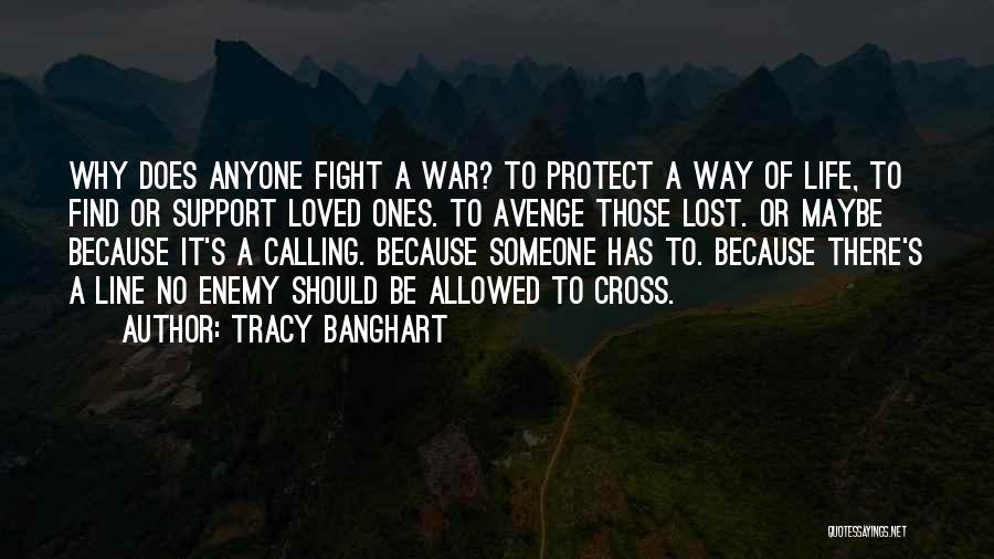 Tracy Banghart Quotes 1398301