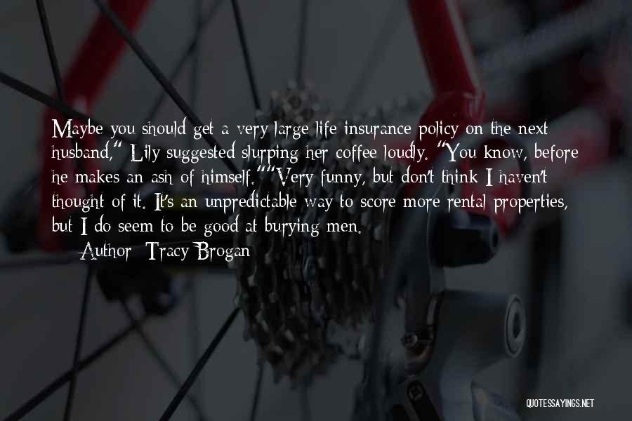 Tracy Brogan Quotes 1114958