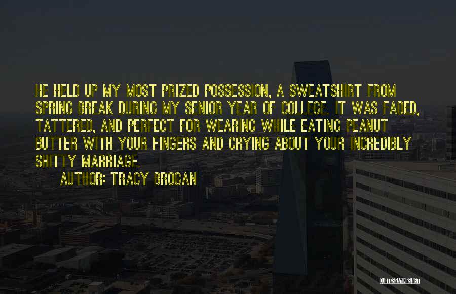 Tracy Brogan Quotes 1117455