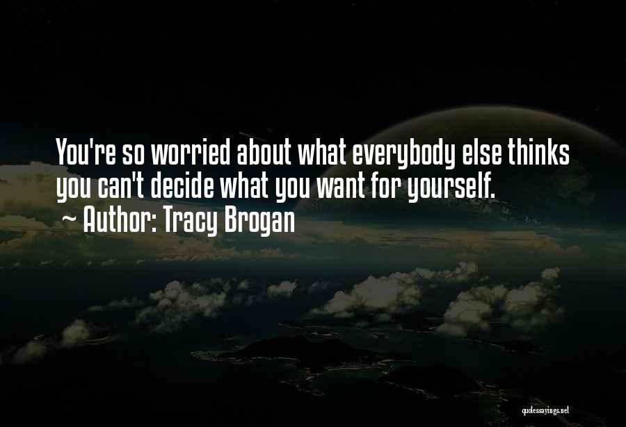Tracy Brogan Quotes 1192492