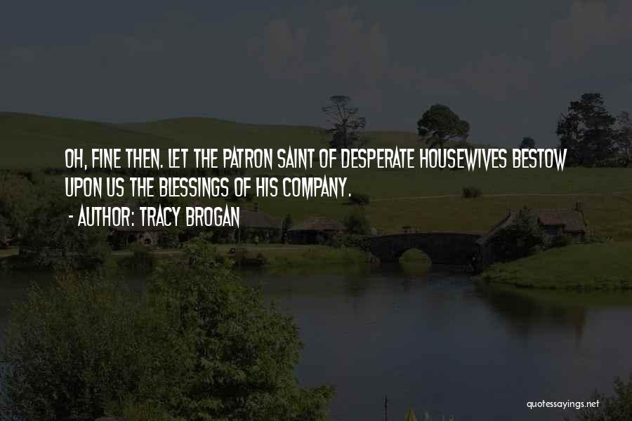Tracy Brogan Quotes 1215500