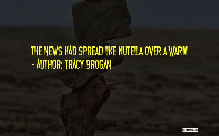 Tracy Brogan Quotes 1269645
