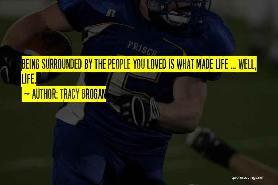 Tracy Brogan Quotes 1571363