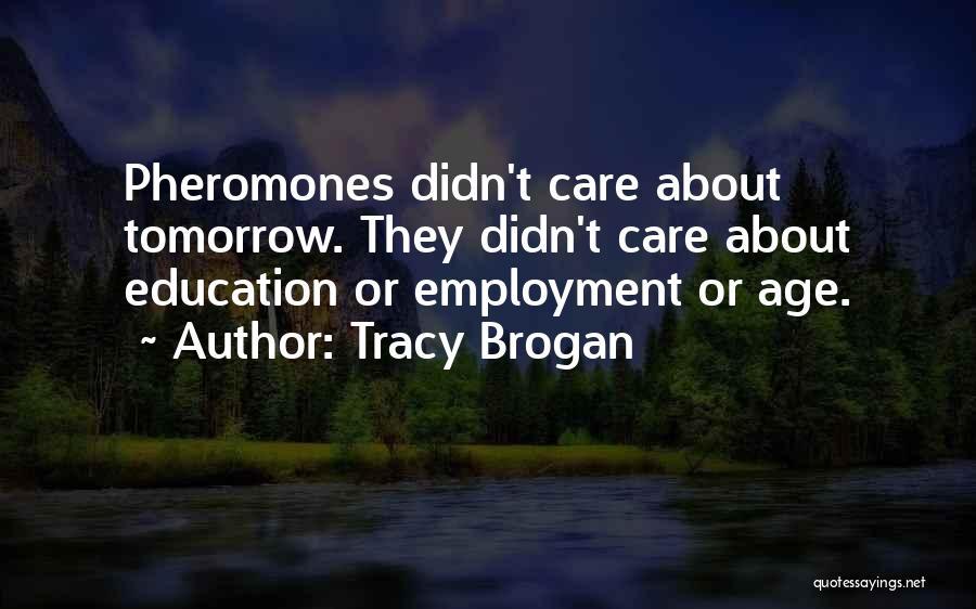 Tracy Brogan Quotes 1607200