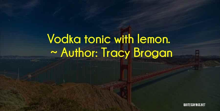 Tracy Brogan Quotes 1708799