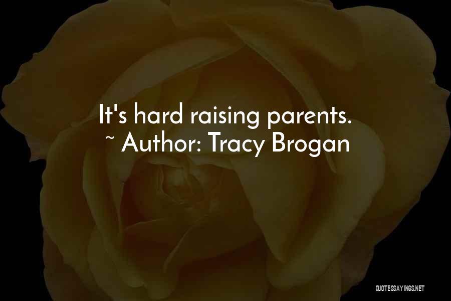Tracy Brogan Quotes 1727044