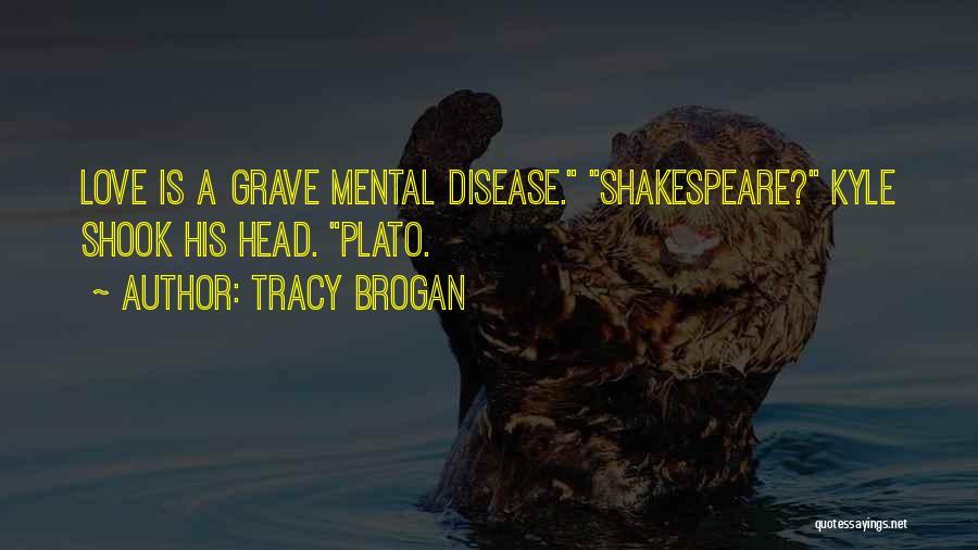 Tracy Brogan Quotes 1886691