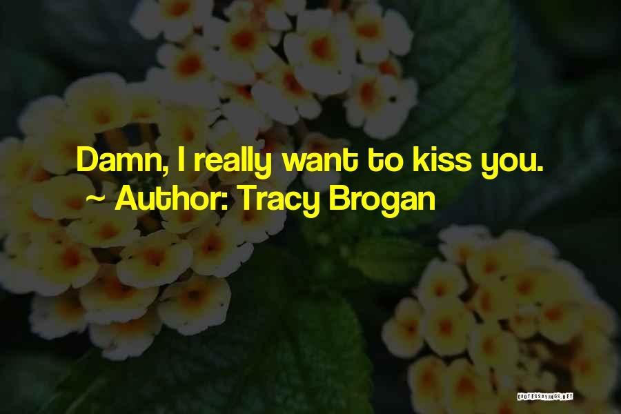 Tracy Brogan Quotes 1924511
