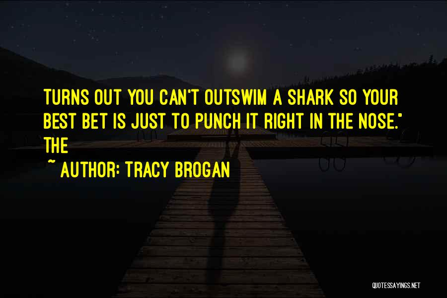 Tracy Brogan Quotes 2023139