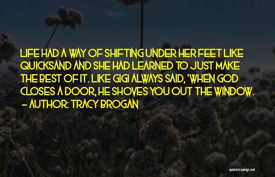 Tracy Brogan Quotes 2028301