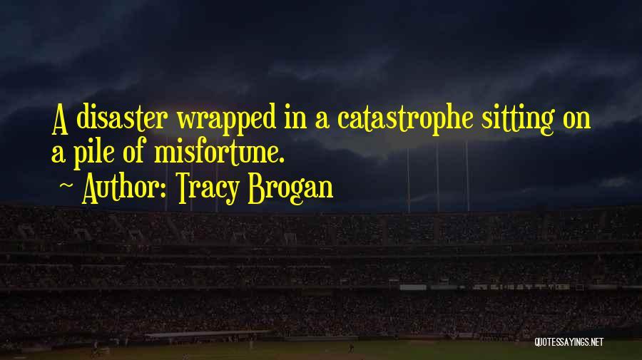 Tracy Brogan Quotes 2100579