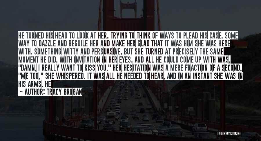 Tracy Brogan Quotes 263290