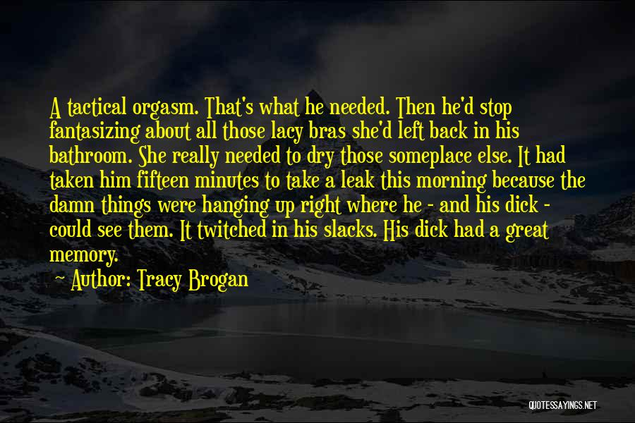 Tracy Brogan Quotes 329705