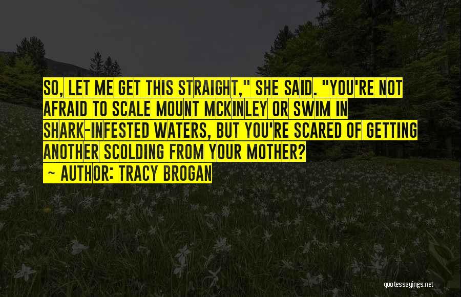 Tracy Brogan Quotes 457591