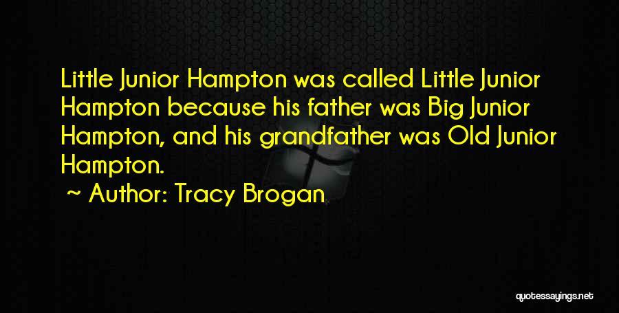 Tracy Brogan Quotes 489583