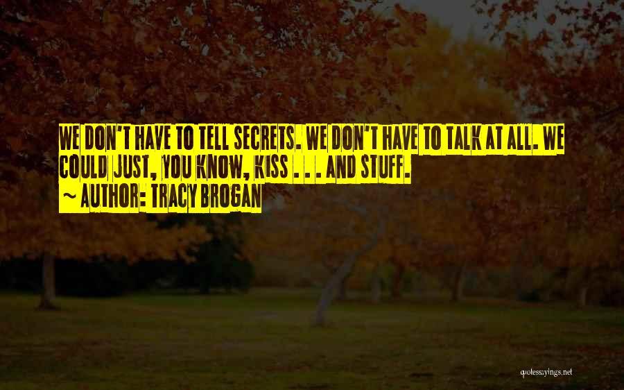 Tracy Brogan Quotes 560855