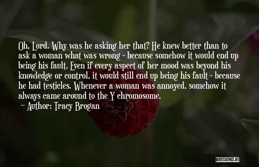 Tracy Brogan Quotes 630040