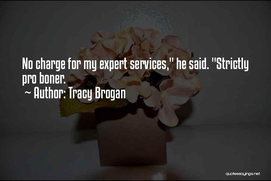 Tracy Brogan Quotes 633850