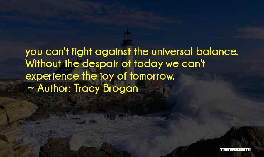 Tracy Brogan Quotes 692367