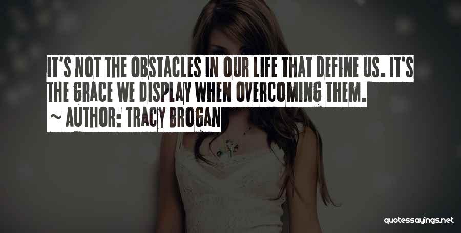 Tracy Brogan Quotes 905668