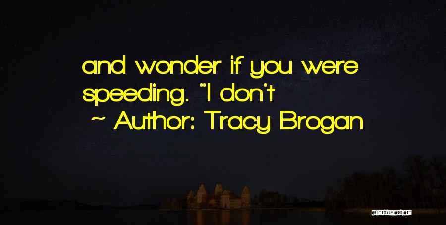 Tracy Brogan Quotes 953205