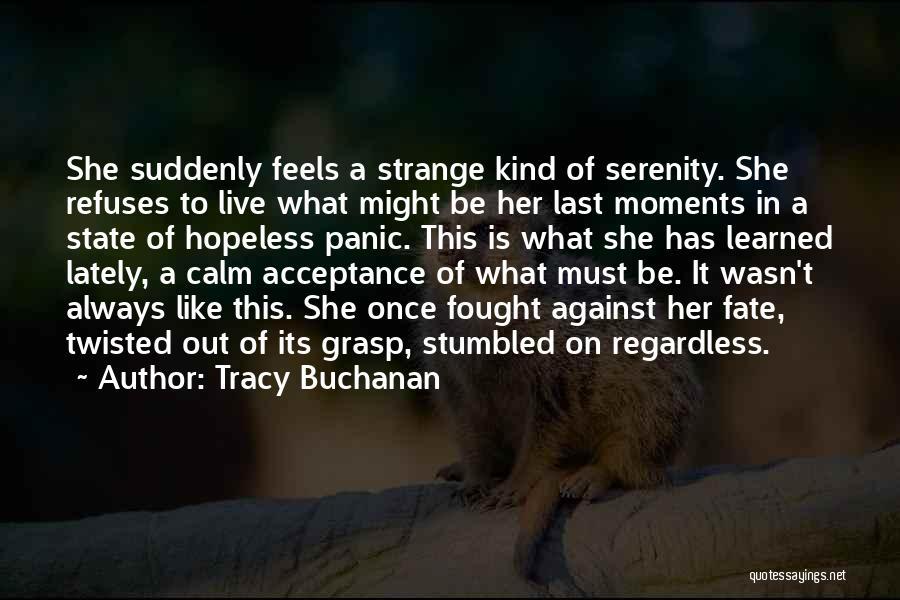 Tracy Buchanan Quotes 1767514
