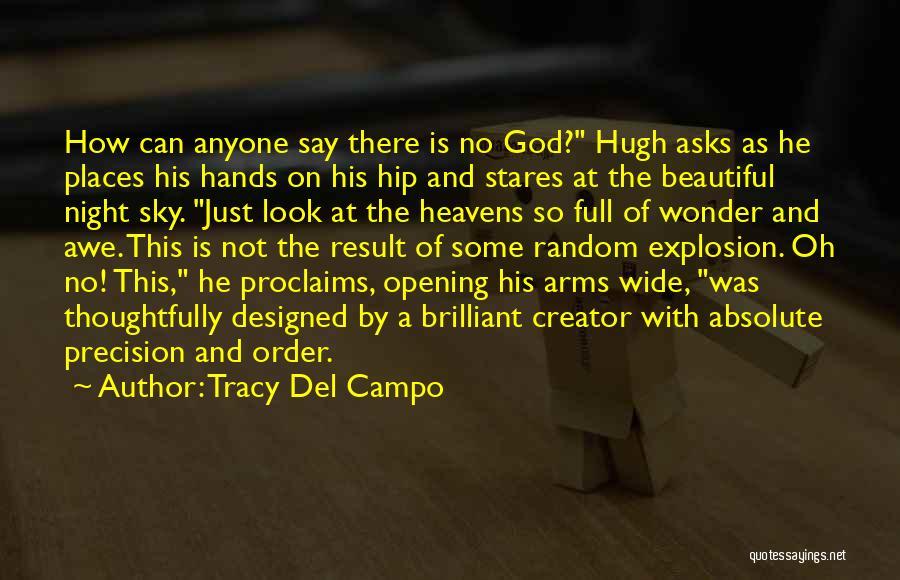 Tracy Del Campo Quotes 1921124