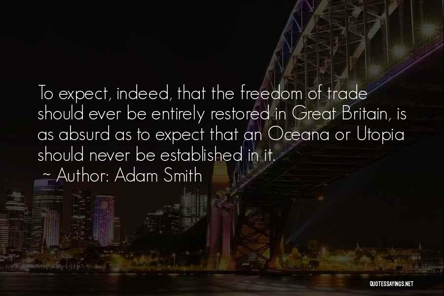 Trade In Quotes By Adam Smith