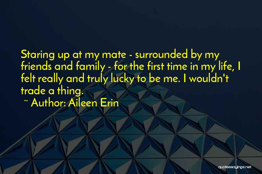 Trade In Quotes By Aileen Erin