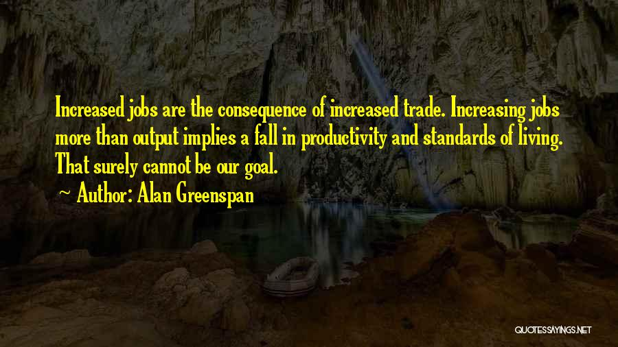 Trade In Quotes By Alan Greenspan