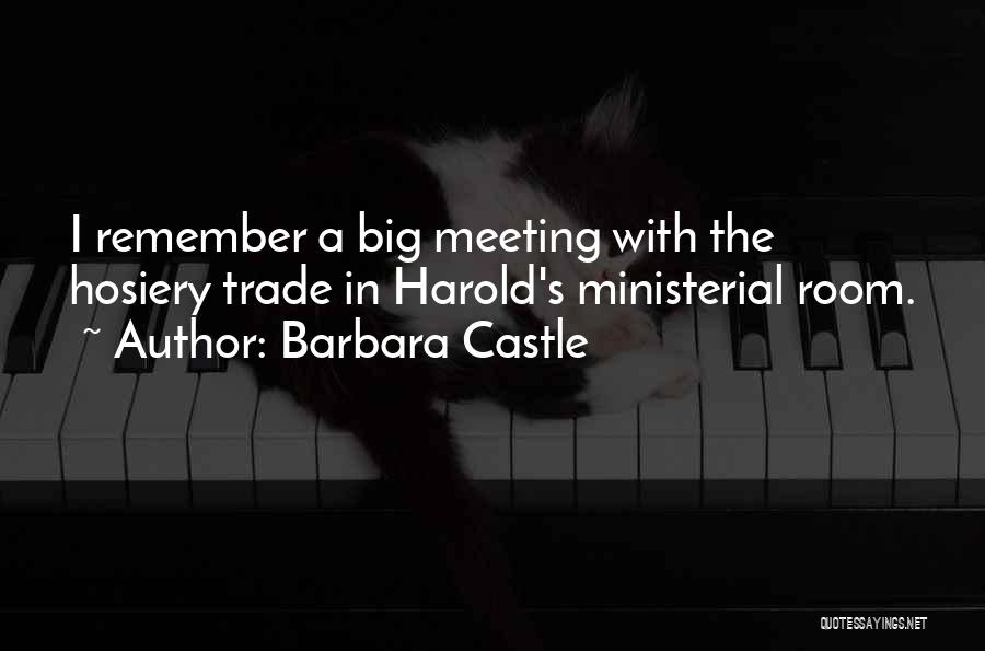 Trade In Quotes By Barbara Castle