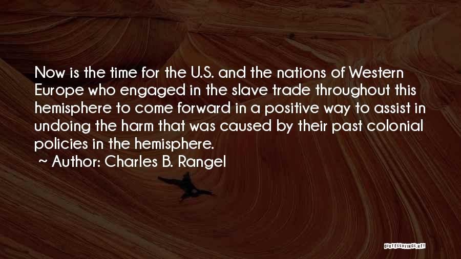 Trade In Quotes By Charles B. Rangel