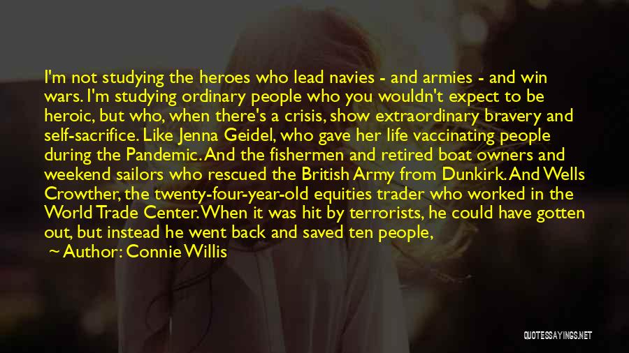 Trade In Quotes By Connie Willis