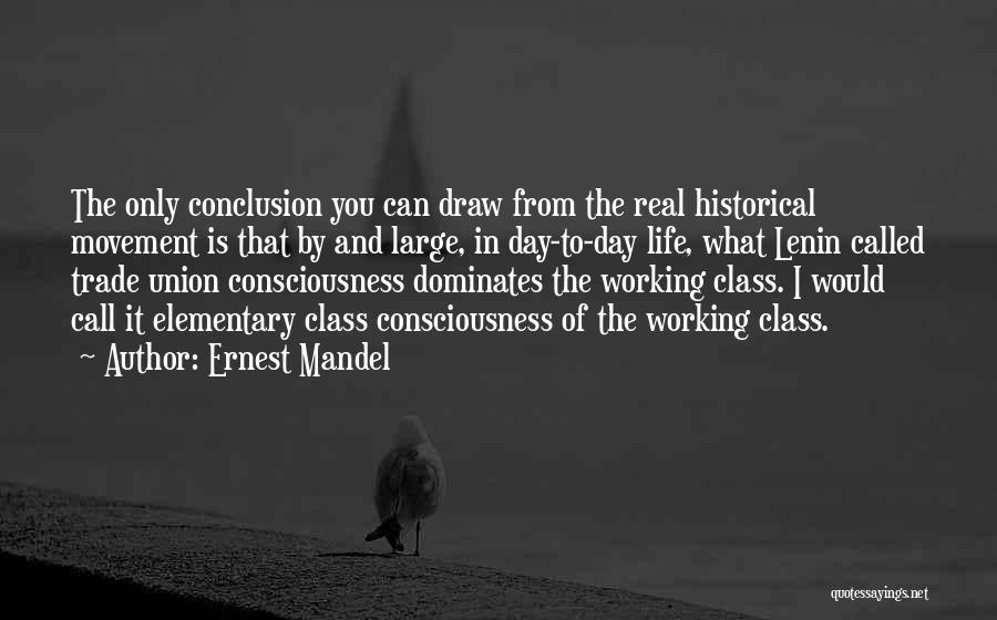 Trade In Quotes By Ernest Mandel