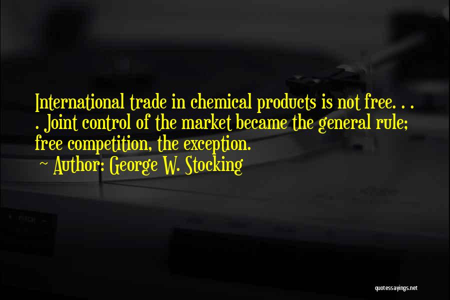 Trade In Quotes By George W. Stocking
