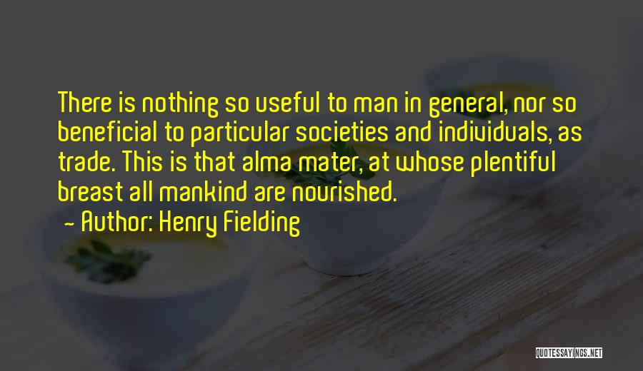 Trade In Quotes By Henry Fielding
