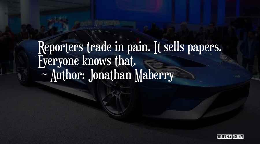 Trade In Quotes By Jonathan Maberry