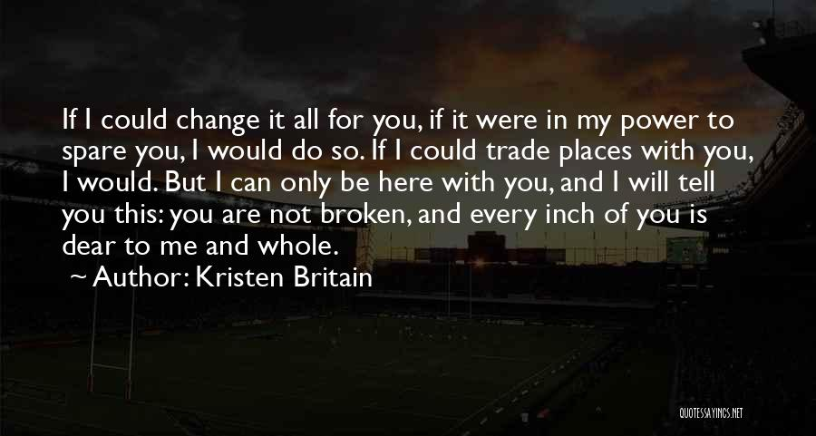 Trade In Quotes By Kristen Britain