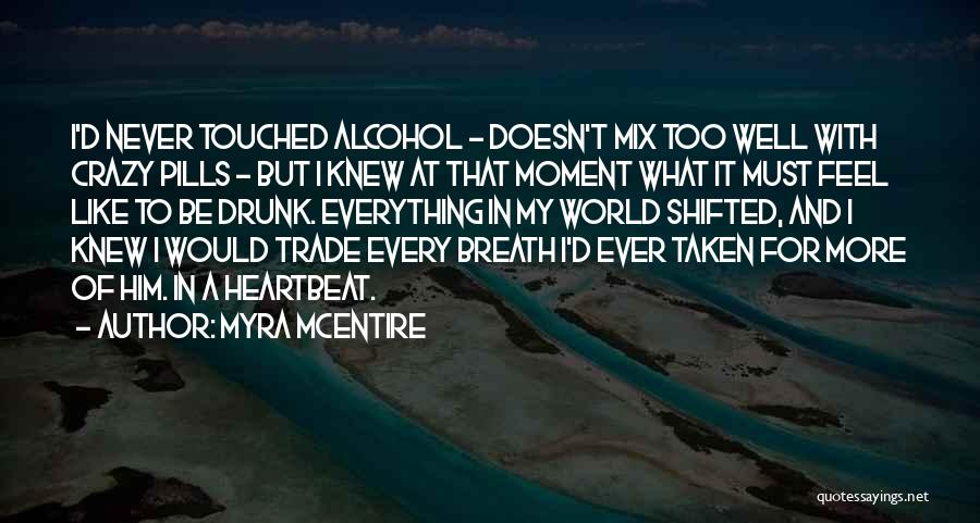 Trade In Quotes By Myra McEntire