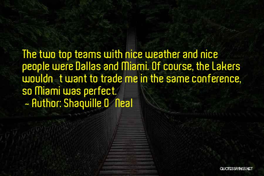 Trade In Quotes By Shaquille O'Neal