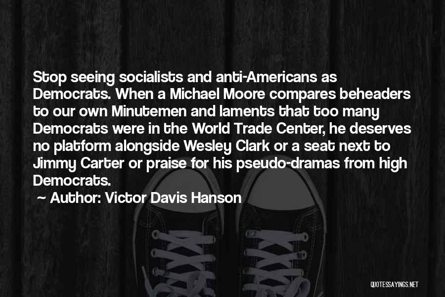 Trade In Quotes By Victor Davis Hanson