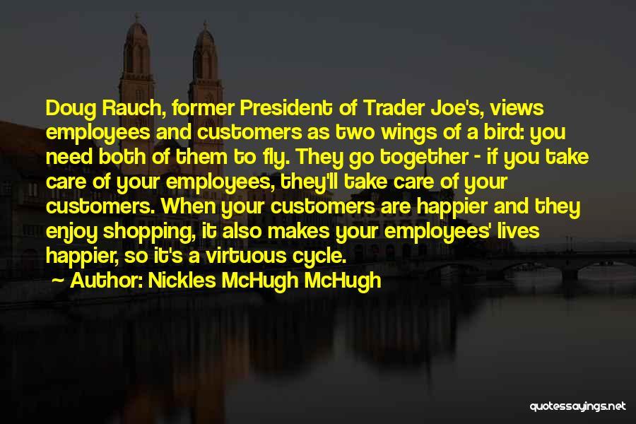Trader Joe's Quotes By Nickles McHugh McHugh