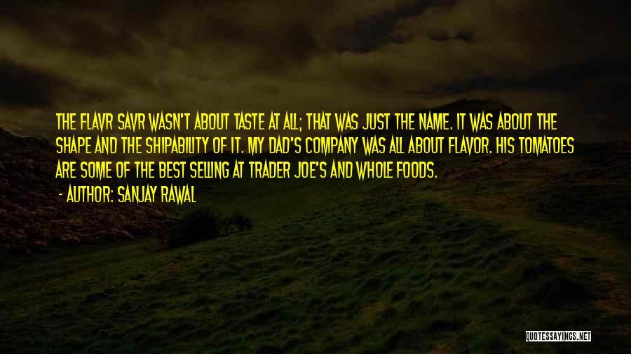 Trader Joe's Quotes By Sanjay Rawal