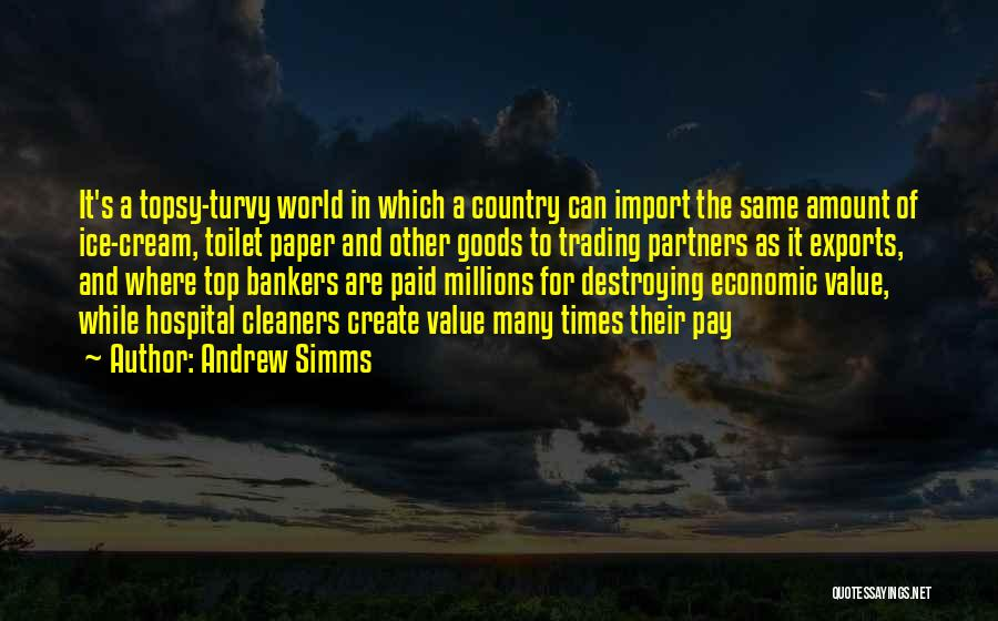 Trading Goods Quotes By Andrew Simms