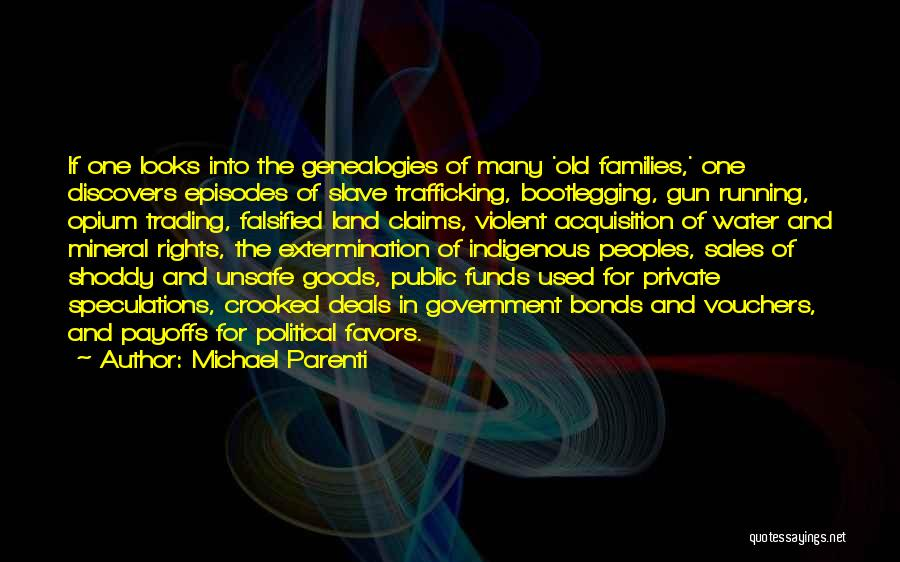 Trading Goods Quotes By Michael Parenti