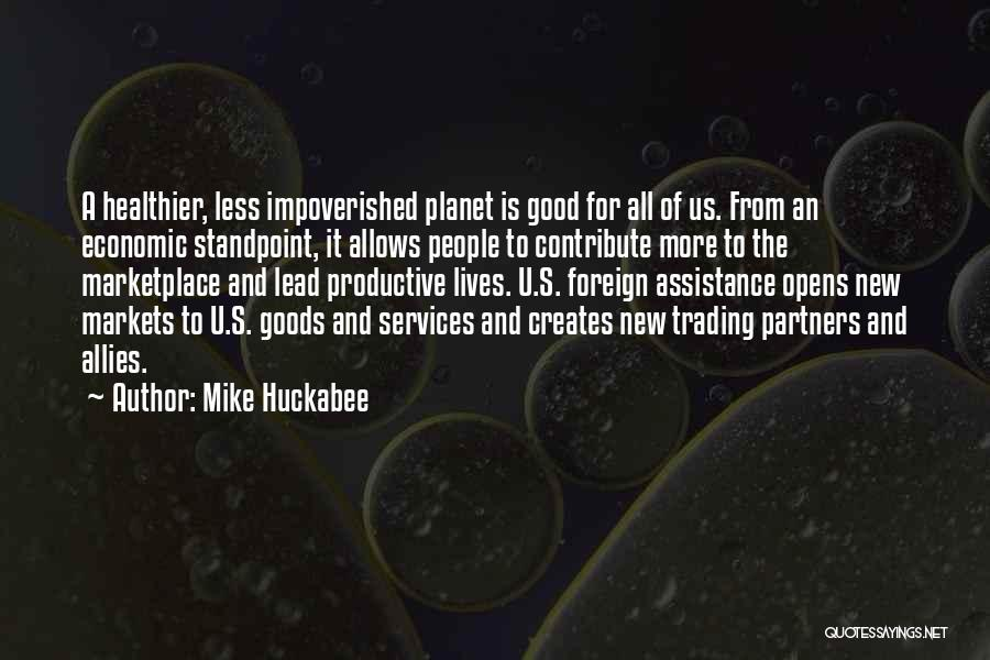 Trading Goods Quotes By Mike Huckabee