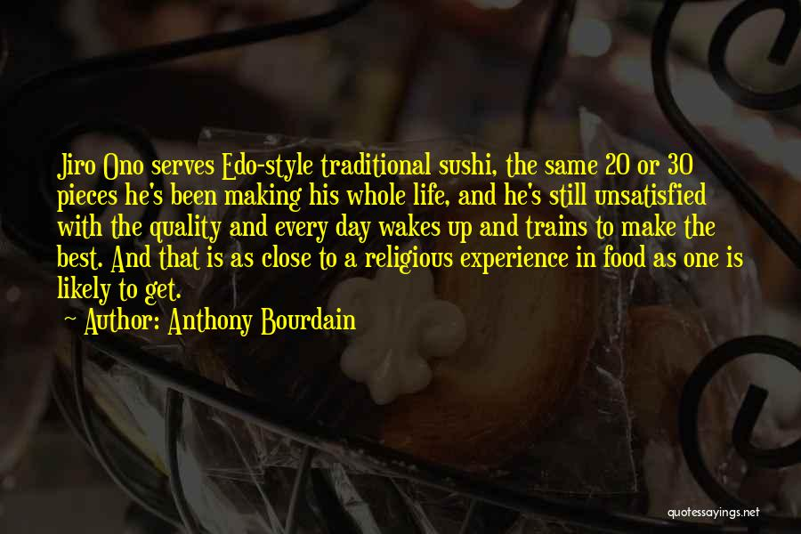 Traditional Food Quotes By Anthony Bourdain